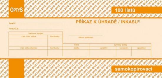 Jednorázový příkaz k úhradě 21 x 10 cm propisující Optys 1109